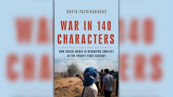 """War in 140 Characters"" por David Patrikarakos"