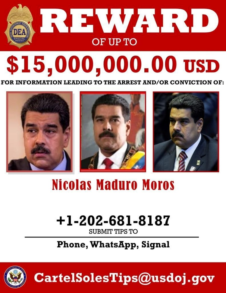 A wanted poster offering $15 million dollars for information leading to the arrest and conviction of Venezuela's President Nicolas Maduro is seen after being released by the U.S. Drug Enforcement Administration (DEA) as Maduro and more than a dozen other top Venezuelan officials were indicted by the U.S. Justice Department on charges of