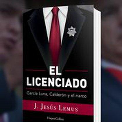 """Portada del libro """"El licenciado"""", de Jesús Lemus (Cortesía)"""