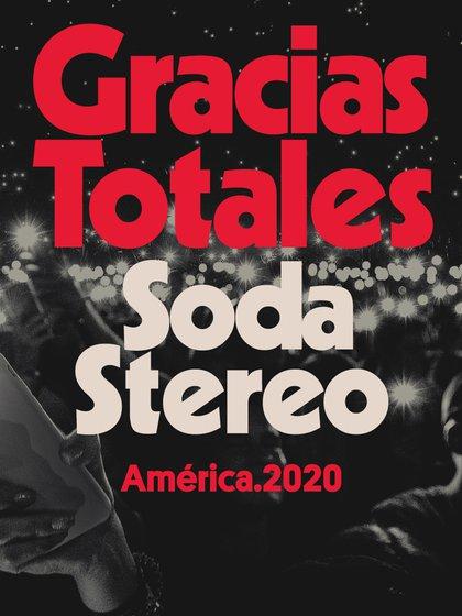 """El afiche oficial del regreso de Soda Stereo: """"Gracias Totales"""""""