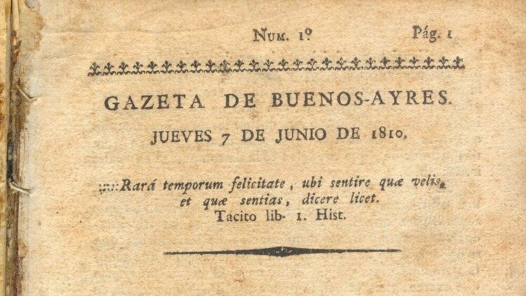 El 7 de junio de 1810 salió a la calle el primer número del periódico portavoz de la Revolución de Mayo dirigido por Mariano Moreno.