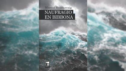 """""""Naufragio en Bibbona"""" (Marea editorial)"""