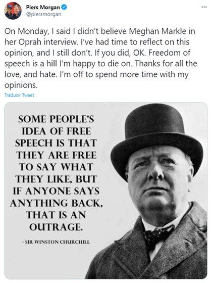 """""""La idea de algunas personas sobre la libertad de expresión es que son libres de decir lo que quieran, pero si alguien responde algo, es un ultraje"""", fue la frase de Churchill que utilizó Morgan para defenderse."""