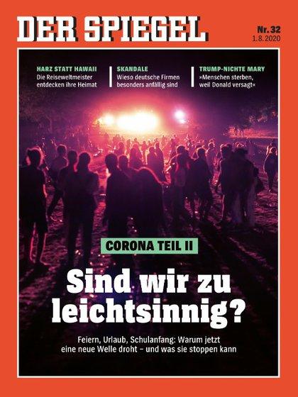 """El semanario alemán Der Spiegel dedicó al fenómeno su primer número de agosto: """"¿Somos demasiado imprudentes?""""."""