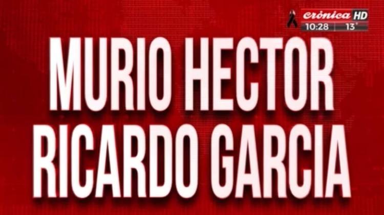 Así anunciaron desde Crónica la muerte de García.