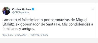 Desde su cuenta de Twitter, Cristina Fernández lamentó la partida de Miguel Lifschitz