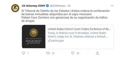 Este jueves, una Corte federal de Brooklyn emitió una orden judicial para confiscar cinco propiedades a Rafael Caro Quintero (Foto: Twitter EDNYnews)