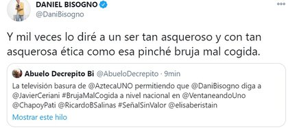 Daniel Bisogno continuó sus insultos contra Serian en Twitter (Foto: Captura de pantalla)