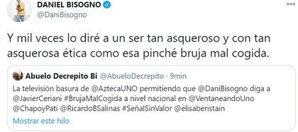Daniel Bisogno sostuvo en Twitter sus insultos contra Ceriani (Captura: Twitter)