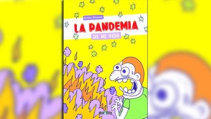 """ La pandemia de mi vida (Loco Rabia)"", de Ernán Cirianni"