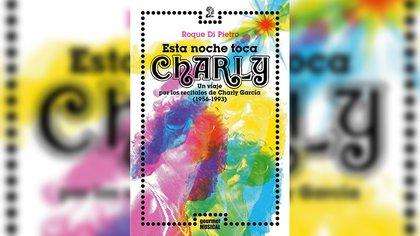 """Esta noche toca Charly"" (gourmet musical), de Roque Di Pietro"