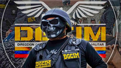 DGCIM tenebrosa dirección de Inteligencia del régimen de Maduro