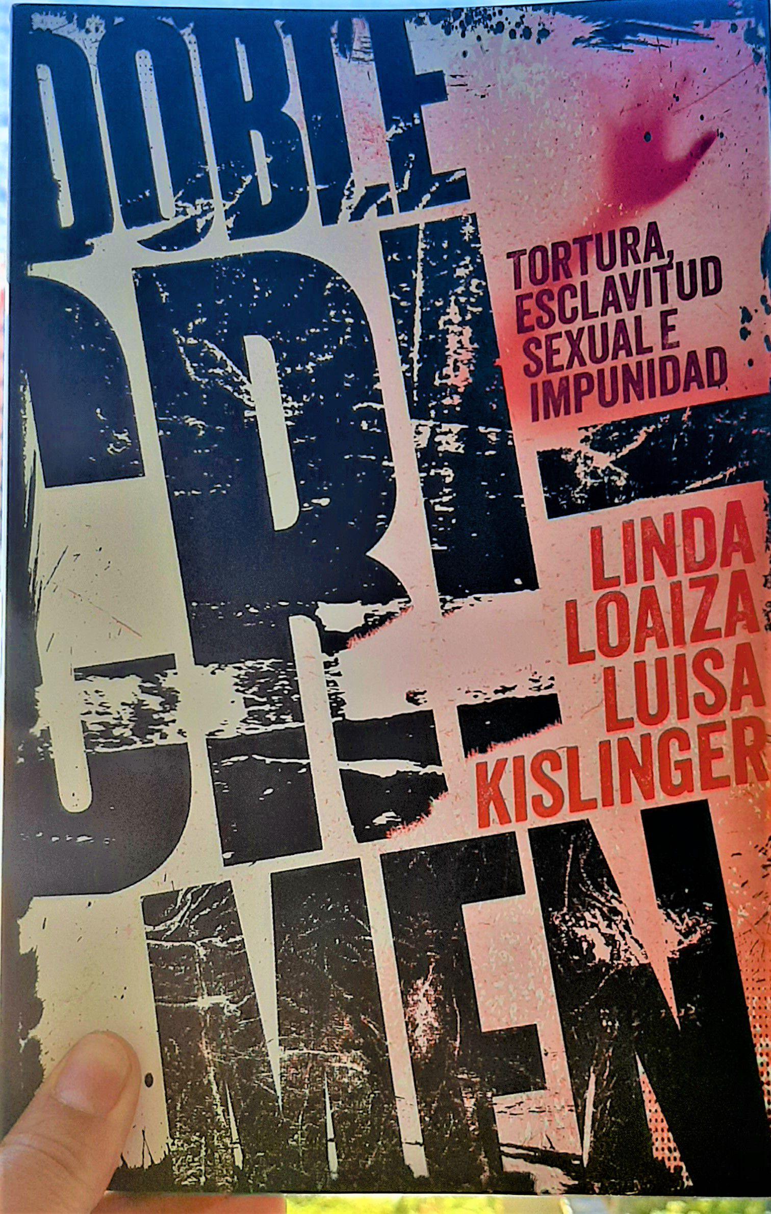venezuela En el libro Doble Crimen narra la tortura y esclavitud sexual que sufrió, así como la impunidad de su caso