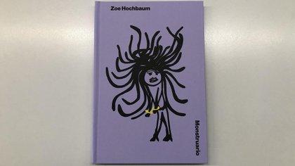 """""""Monstruario"""", la primera publicación de la actriz Zoe Hochbaum"""
