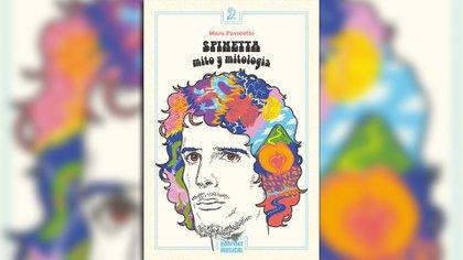 """""""Spinetta: mito y mitología"""", de Mara Favoretto (Gourmet Musical)"""