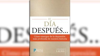 """""""El día después..."""", el último libro de Guillermo Laura"""