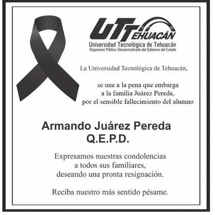 La Universidad Tecnológica de Tehuacán expresó sus condolencias a la familia del alumno, Armando Juárez Pereda, que fue hallado decapitado (Foto: Twitter)