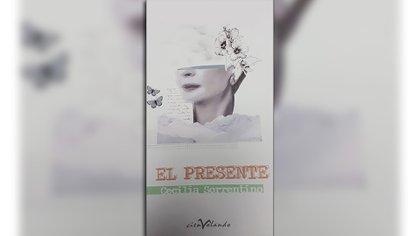 """""""El presente"""" (CienVolando), de Cecilia Sorrentino"""