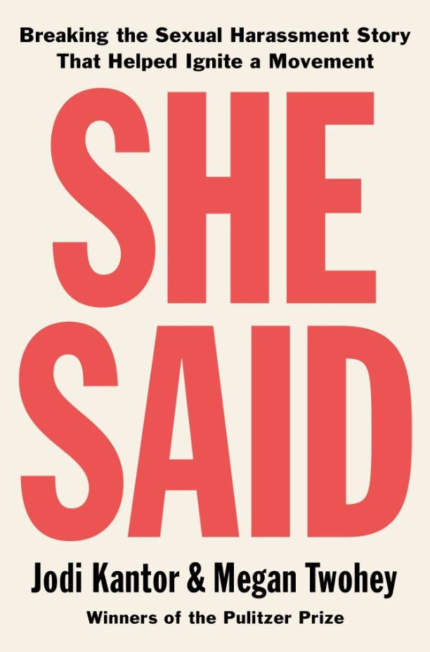 Libro She Said: Breaking the Sexual Harassment Story That Helped Ignite a Movement