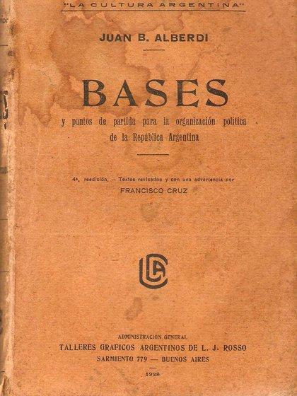 """Una edición de """"Bases y puntos de partida para la organización política de la República Argentina"""""""