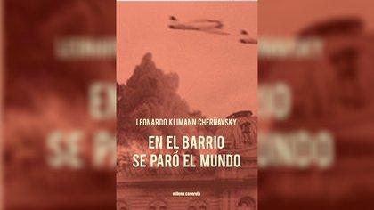 En el barrio se paró el mundo, de Leonardo Klimann Cherñavsky