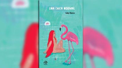 """""""Una chica normal"""", de Gaby Blanco"""
