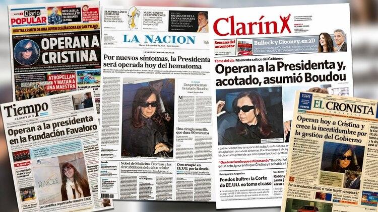 La primera plana de los diarios, el 8 de octubre de 2013, el día que operaban a Cristina Elisabet Kirchner