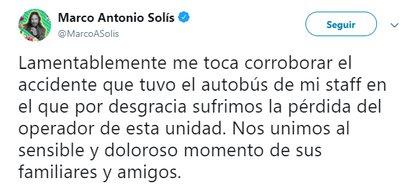 En redes sociales, el cantante confirmó la lamentable muerte del conductor del autobús (Foto: Twitter @MarcoASolis)