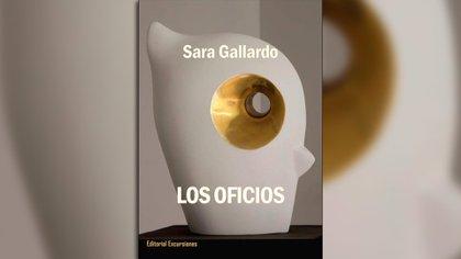 """""""Los Oficios"""" (Editorial Excursiones), de Sara Gallardo"""