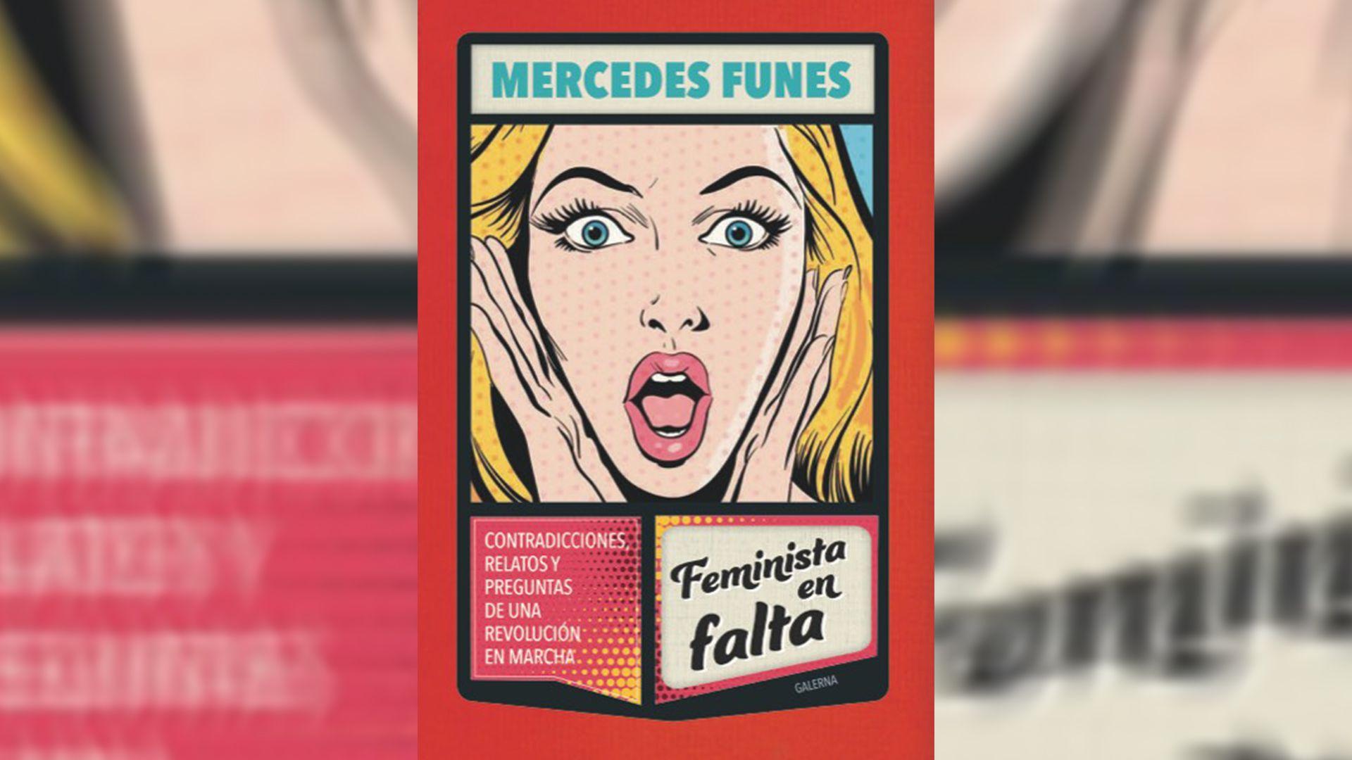"""Feminista en Falta"" de Mercedes Funes"