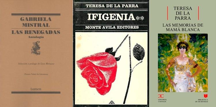 Las renegadas, de Gabriela Mistral / Ifigenia, de Teresa de la Parra / Las memorias de Mamá Blanca, Teresa de la Parra