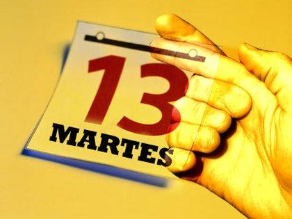 La idea de que el martes 13 trae mala suerte viene desde hace muchos años.