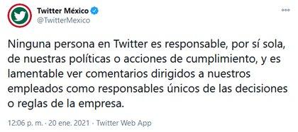 el equipo de Twitter México respondió declarando que sus políticas no son productos de un solo individuo sino del conjunto de personas que integran el equipo (Foto: Twitter @TwitterMexico)