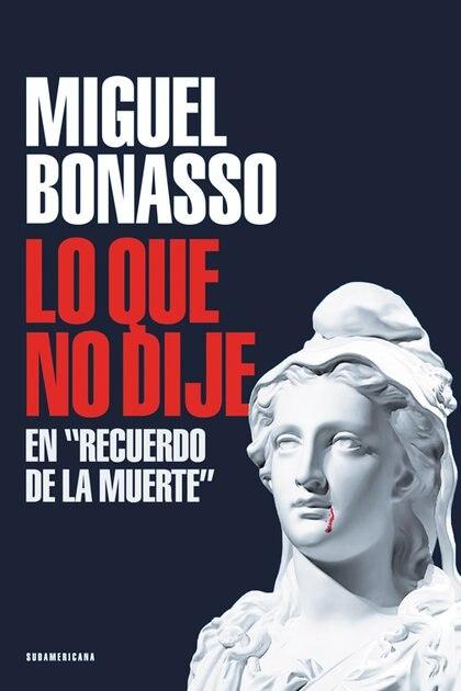 Tapa de Recuerdos de la muerte de Miguel Bonasso