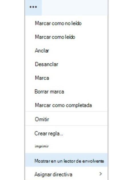 """Para acceder al Lector Inmersivo, dentro del Outlook, al abrir un correo presionar el menú de los tres puntitos, luego donde dice """"Más"""" y luego ir al Lector Inmersivo o Envolvente."""