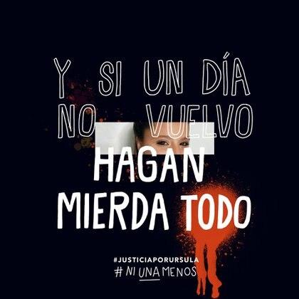 La artista Vik Arrieta subió esta imágen con la frase que le dijo Úrsula a una amiga para pedir justicia (Vik Arrieta)