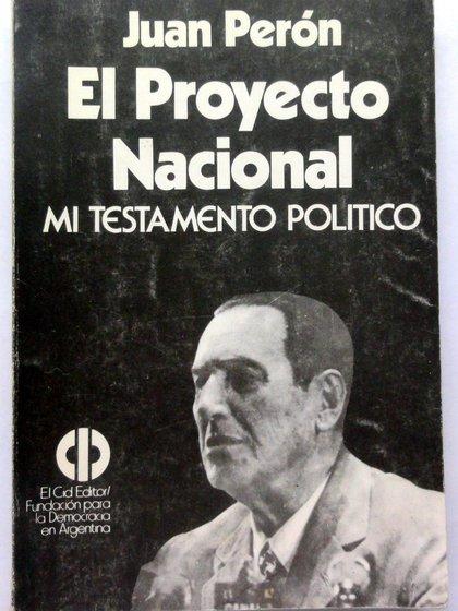 Tapa de una de las tantas ediciones que se imprimieron del proyecto que Perón ideó con Damasco.
