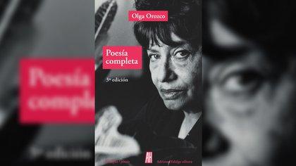 """""""Poesía completa"""" (Adriana Hidalgo) de Olga Orozco"""
