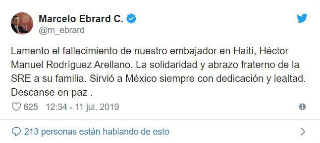 Marcelo Ebrard Casaubón, secretario de Relaciones Exteriores (SRE), informó que falleció el embajador de México en Haití, Héctor Manuel Rodríguez Arellano. (Foto: captura de pantalla)