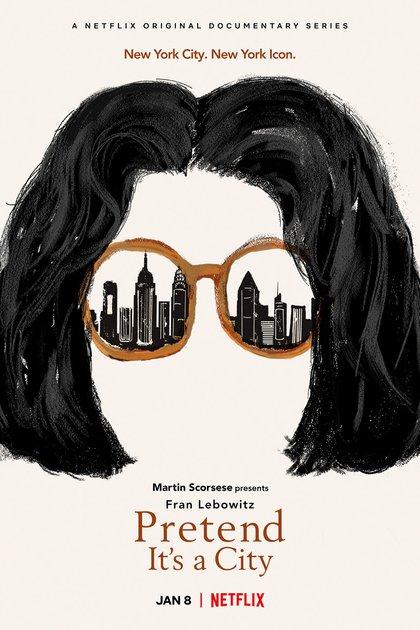 """Afiche de """"Pretend It's a City"""", la serie de Scorsese que puede verse en Netflix"""