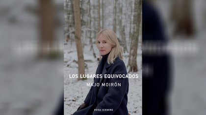 """Los lugares equivocados"" (Rosa Iceberg) de Majo Moirón"