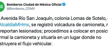 Dans l'avenue San Joaquín, dans le quartier Lomas de Sotelo, un camion s'est renversé (Photo: Twitter / Bomberos_CDMX)