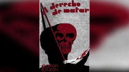 """""""El derecho de matar"""" (1933) de Raúl Barón Biza"""