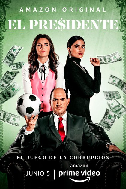 El Presidente, Prime Video