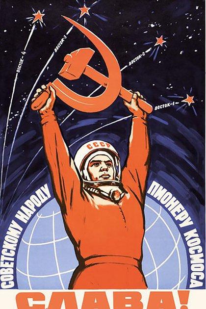 Yuri Gagarin en un afiche que demuestra la importancia simbólica y propagandística que la Unión Soviética le daba a la carrera espacial