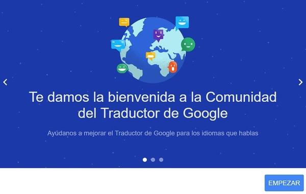 Comunidad del Traductor de Google, plataforma colaborativa para que los usuarios contribuyan a la mejora del servicio.