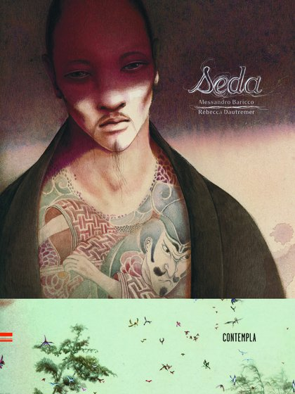 """""""Seda"""" (Contempla) de Alessando Baricco, ilustradto por Dautremer"""