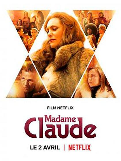 El afiche del film que cuenta la vida de la proxeneta más famosa de Francia