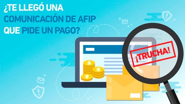 La AFIP ya está advirtieron a los contribuyentes sobre el mecanismo de la estafa