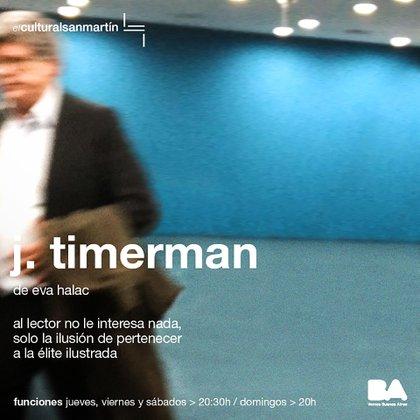 J. Timerman se presenta en el Centro Cultural San Martín
